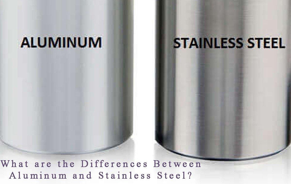 Aluminum & Stainless Steel
